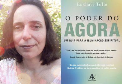 """Maria Madureira fala sobre o livro """"O Poder do Agora"""" do autor Eckhart Tolle"""