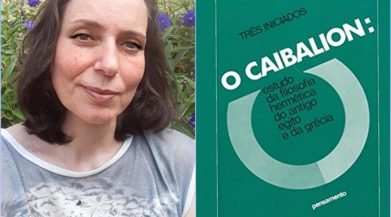 Maria Madureira fala sobre o livro 'O Caibalion'