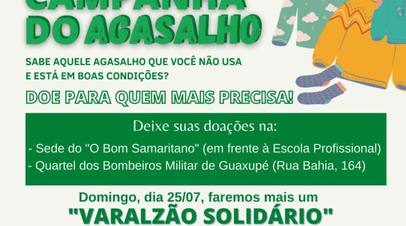 Varal Solidário do Bom Samaritano e dos Bombeiros de Guaxupé